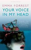 Your Voice in My Head. Emma Forrest