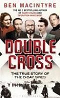 Double Cross. by Ben Macintyre