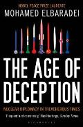 Age of Deception: Nuclear Diplomacy in Treacherous Times