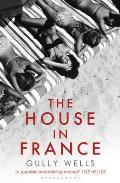 House in France: a Memoir