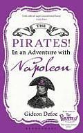 The Pirates! in an Adventure with Napoleon. Gideon Defoe