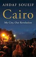 Cairo: My City, Our Revolution (12 Edition)