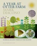 A Year at Otter Farm: Inspiring Recipes Through the Seasons