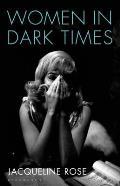 Women in Dark Times