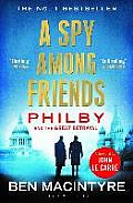 Spy Among Friends Philby & the Great Betrayal
