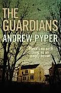 Guardians Andrew Pyper