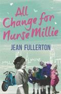 All Change for Nurse Millie