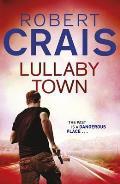Lullaby Town. Robert Crais