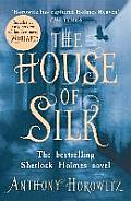 House of Silk: the Bestselling Sherlock Holmes Novel