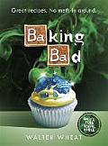 Baking Bad Great Recipes No Meth in Around