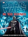 Star Wars in 100 Scenes