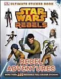 Star Wars Rebels Rebel Adventures Ultimate Sticker Book
