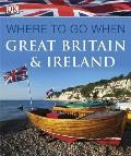 Where To Go When: Great Britain and Ireland