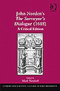 John Norden's the Surveyor's Dialogue (1618)