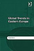 Global Trends in Eastern Europe