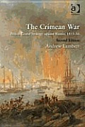 The Crimean War: British Grand Strategy against Russia, 1853-56