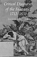 Critical Discourses of the Fantastic, 1712-1831