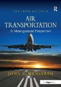 Air Transportation : a Management Perspective (7TH 12 Edition)