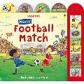 Noisy Football Match