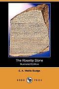The Rosetta Stone (Illustrated Edition) (Dodo Press)