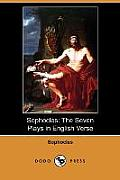 Sophocles: The Seven Plays in English Verse (Dodo Press)