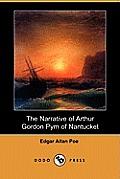 The Narrative of Arthur Gordon Pym of Nantucket (Dodo Press)