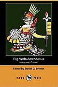Rig Veda Americanus (Illustrated Edition) (Dodo Press) Cover