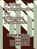 Process Technologies for Nitrogen Fertilizers Cover