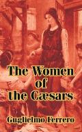 The Women of the C]sars
