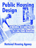 Public Housing Design: A Review of Experience in Low-Rent Housing