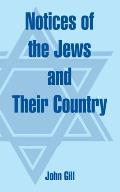 Notices of the Jews and Their Country
