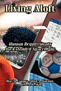 Living Aloft : Human Requirements for Extended Spaceflight (05 Edition)