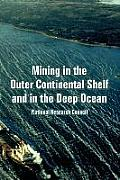 Mining in the Outer Continental Shelf and in the Deep Ocean