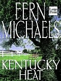 Kentucky Heat (Large Print)