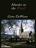 Murder In The Blood by Gene Deweese