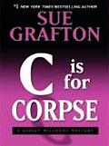 C Is for Corpse (Large Print) (Thorndike Famous Authors) Cover
