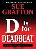 D Is for Deadbeat (Large Print) (Thorndike Famous Authors)