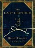 The Last Lecture (Large Print) (Thorndike Nonfiction)