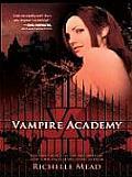 Vampire Academy #01: Vampire Academy