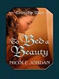 To Bed a Beauty (Large Print) (Thorndike Romance)