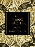 The Piano Teacher (Large Print) (Thorndike Reviewers' Choice)