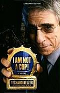 I Am Not a Cop! (Large Print) (Laugh Lines)