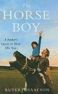 The Horse Boy: A Father's Quest to Heal His Son (Large Print) (Thorndike Basic)