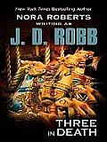 Three in Death (Large Print) (Thorndike Famous Authors) Cover