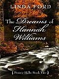 The Dreams of Hannah Williams (Large Print) (Thorndike Christian Historical Fiction) Cover