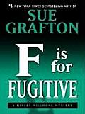 F Is for Fugitive (Large Print) (Thorndike Famous Authors) Cover