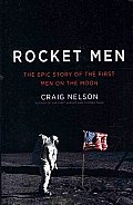 Rocket Men: The Epic Story of the First Men on the Moon (Large Print) (Thorndike Nonfiction)