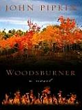 Woodsburner (Large Print) (Thorndike Reviewers' Choice)