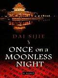 Once on a Moonless Night (Large Print) (Wheeler Hardcover)