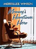 Mommy's Hometown Hero (Large Print) (Thorndike Christian Romance)
